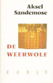 Aksel Sandemose - De weerwolf