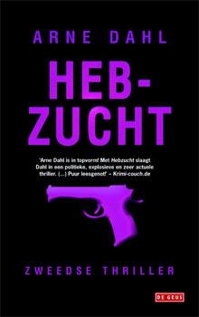 Arne Dahl - Hebzucht