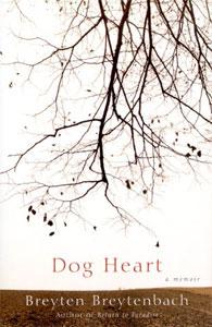 Breyten Breytenbach - Dog Heart