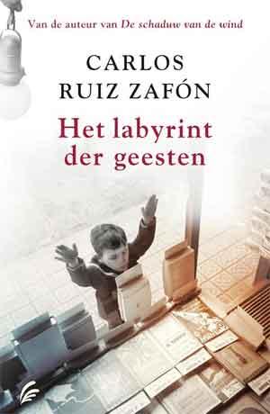 Carlos Ruis Zafon Het labyrint der geesten Recensie