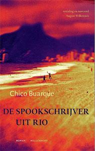 Chico Buarque - De spookschrijver uit Rio
