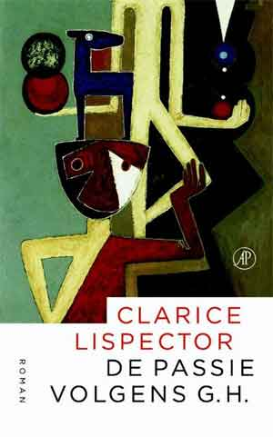 Clarice Lispector De passie volgens G.H. Recensie