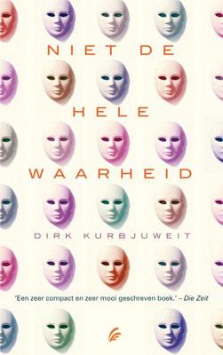 Dirk Kurbjuweit - Niet de hele waarheid