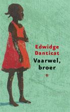 Edwidge Daticat - Vaarwel broer