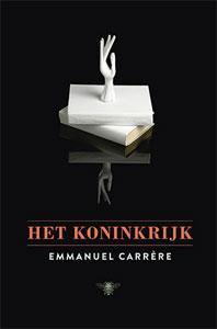 Emmanuel Carrère - Het Koninkrijk