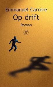 Emmanuel Carrère - Op drift