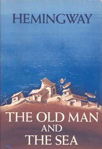 Ernest Hemingway - The Old Man and the Sea