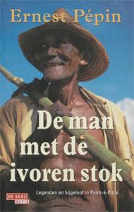 Ernest Pépin - De man met de ivoren stok