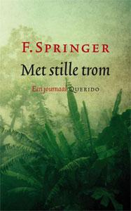 F. Springer - Met stille trom