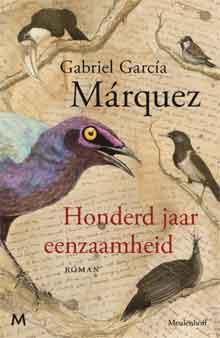 Gabriel Garcia Marquez Honderd jaar eenzaamheid Boek uit 1967