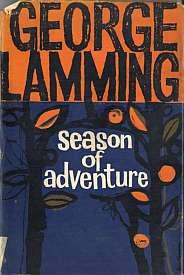 Boeken uit 1960 - George Lamming - Season of Adventure