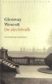 Glenway Wescott - De slechtvalk