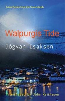 Jógvan Isaksen Walpurgis Tide Thriller uit Faeroer