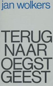 Jan Wolkers Terug naar Oegstgeest Roman 1965