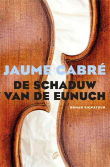 Jaume Cabré - De schaduw van de eunuch