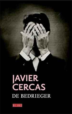 Javier Cercas De bedrieger Recensie