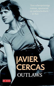 Javier Cercas - Outlaws