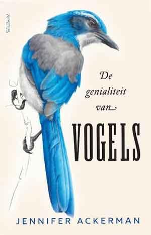 Jennifer Ackerman De genialiteit van vogels Recensie