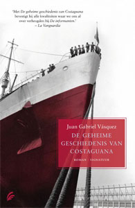 Juan Gabriel Vásquez - De geheime geschiedenis van Costaguana