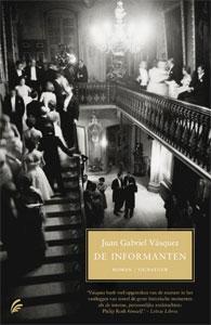 Juan Gabriel Vásquez - De informanten