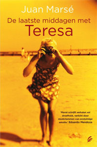 Juan Marsé - De laatste middagen met Teresa