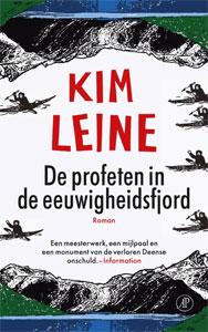Kim Leine - De profeten in de Eeuwigheidsfjord
