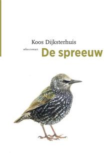 Koos Dijksterhuis De spreeuw Vogelboek