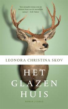 Leonora Christina Skov - Het glazen huis