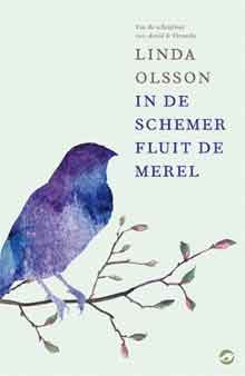 Linda Olsson In de schemer fluit de merel Recensie