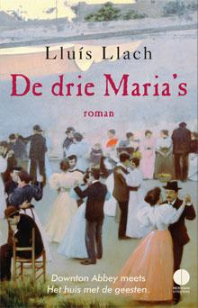 Lluís Llach De drie Maria's Roman uit Catalonie
