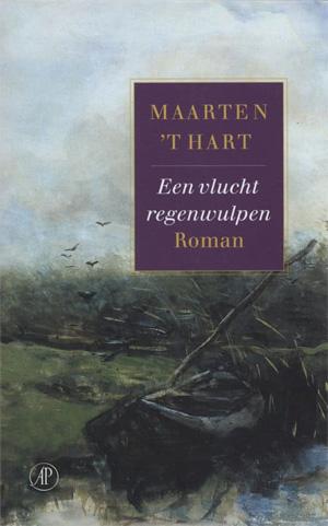 Maarten 't Hart Een vlucht regenwulpen Roman uit 1978