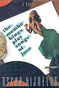 Oscar Hijuelos - The Mambo Kings Play Songs of Love