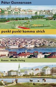 Pétur Gunnarsson - punkt punkt komma strich Boeken uit 1976