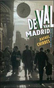 Rafael Chirbes - De val van Franco