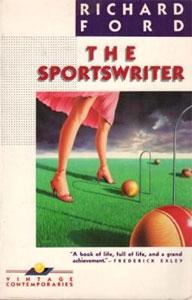 Richard Ford - The Sportswriter