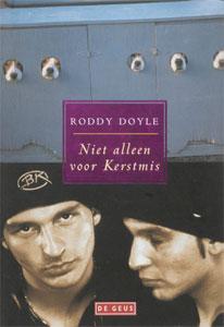 Roddy Doyle - Niet alleen voor Kerstmis
