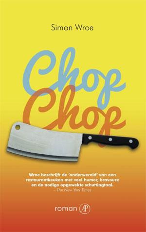Simon Wroe - Chop Chop