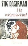 Stig Dagerman - Het verbrande kind