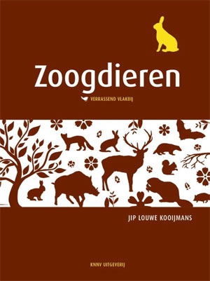 Veldgids Zoogdieren Verrassend Dichtbij Jip Louwe Kooijmans