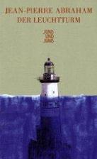 jean-Pierre Abraham - Der Leuchtturm