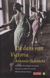 Antonio Skármeta - De dans van Victoria