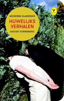 August Strindberg - Huwelijksverhalen