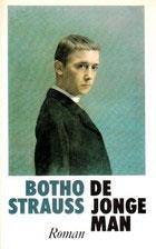 Botho Strauss - De jonge man