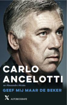 Carlo Ancelotti Autobiografie Geef mij maar de beker