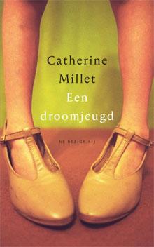 Catherine Millet Een droomjeugd