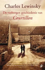 Charles Lewinsky - De verborgen geschiedenis van Courtillon