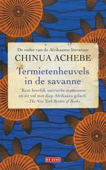 Chinia Achebe - Termietenheuvels in de Savanne roman