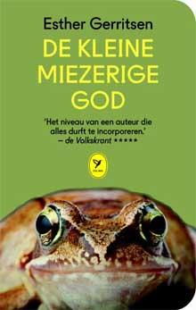Ester Gerritsen - De kleine miezerige god