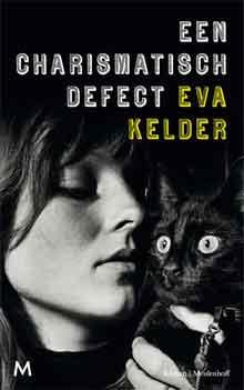 Eva Kelder Het charismatisch effect Roman 2017