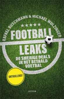 Football Leaks Recensie Boek van Rafael Buschmann en Michael Wulzinger
